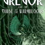 3 gregor and the curse of the warmbloods