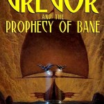 2 gregor and the prophecy of bane