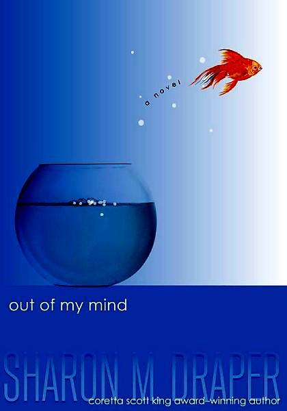 Out of My Mind by Sharon Draper  A Journey Through the Pages
